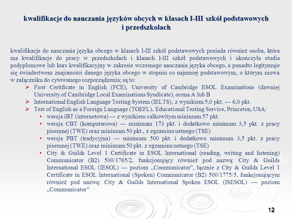 kwalifikacje do nauczania języków obcych w klasach I-III szkół podstawowych i przedszkolach