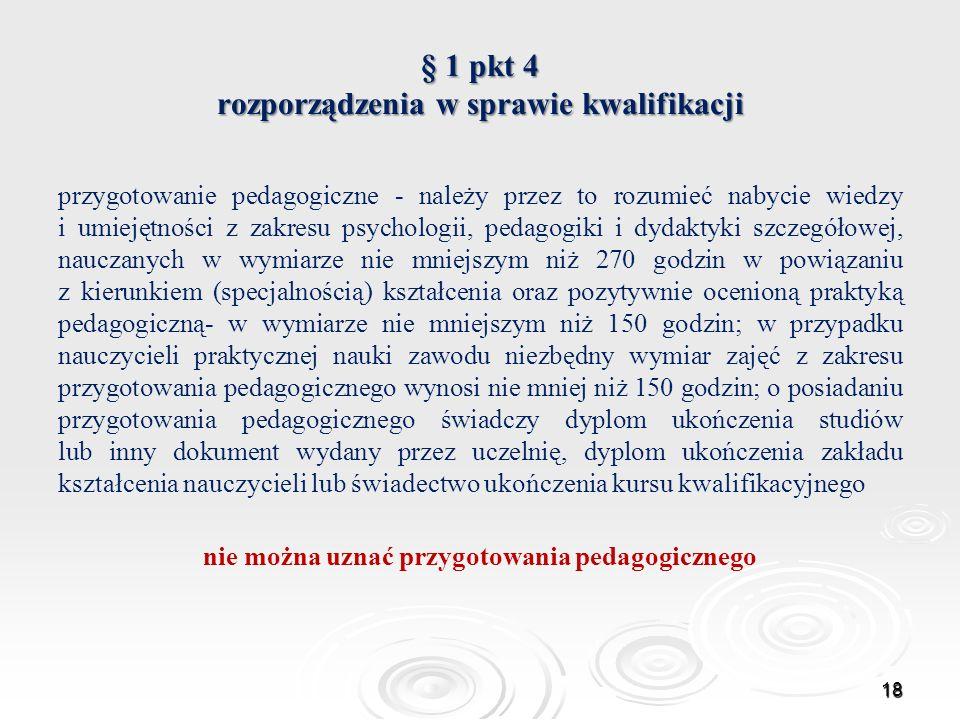 § 1 pkt 4 rozporządzenia w sprawie kwalifikacji