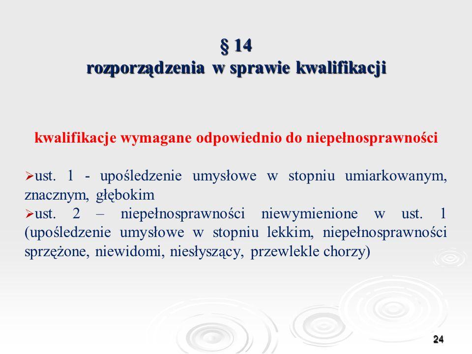 § 14 rozporządzenia w sprawie kwalifikacji