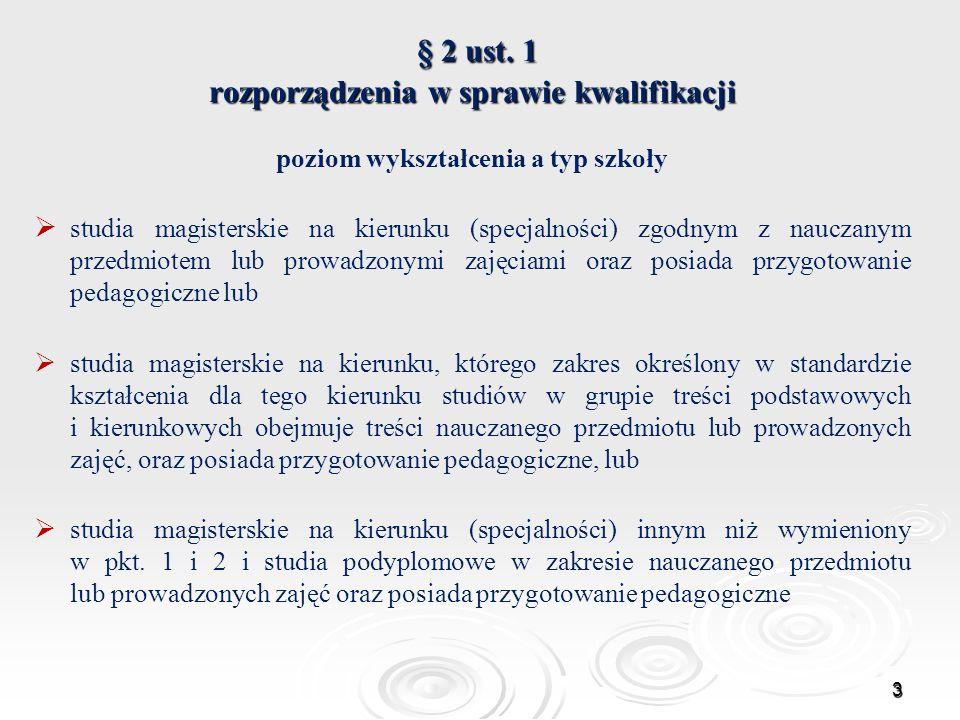 § 2 ust. 1 rozporządzenia w sprawie kwalifikacji