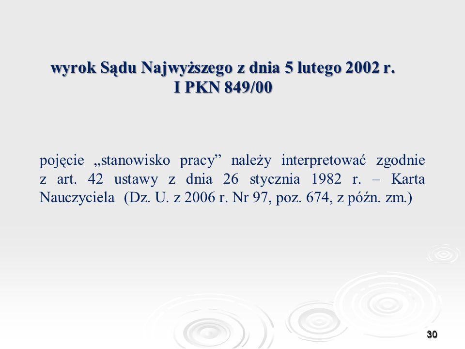 wyrok Sądu Najwyższego z dnia 5 lutego 2002 r. I PKN 849/00