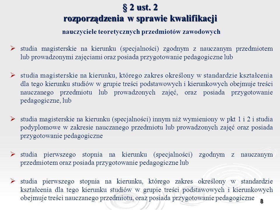 § 2 ust. 2 rozporządzenia w sprawie kwalifikacji