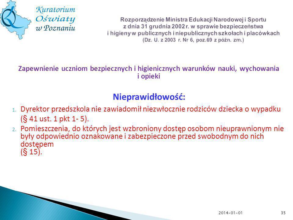 Rozporządzenie Ministra Edukacji Narodowej i Sportu z dnia 31 grudnia 2002 r. w sprawie bezpieczeństwa i higieny w publicznych i niepublicznych szkołach i placówkach (Dz. U. z 2003 r. Nr 6, poz.69 z późn. zm.)