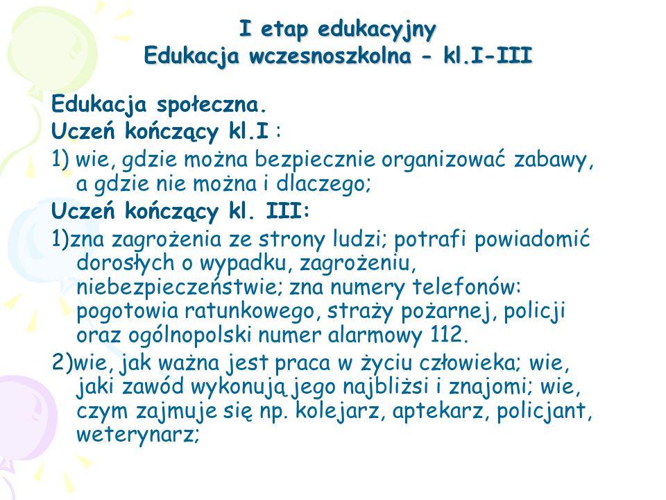 I etap edukacyjny Edukacja wczesnoszkolna - kl.I-III