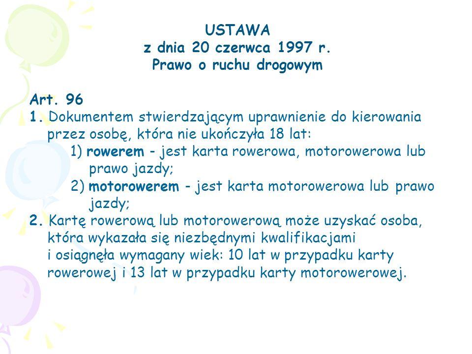 USTAWA z dnia 20 czerwca 1997 r. Prawo o ruchu drogowym. Art. 96
