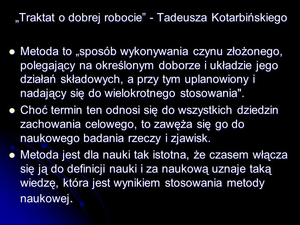 """""""Traktat o dobrej robocie - Tadeusza Kotarbińskiego"""