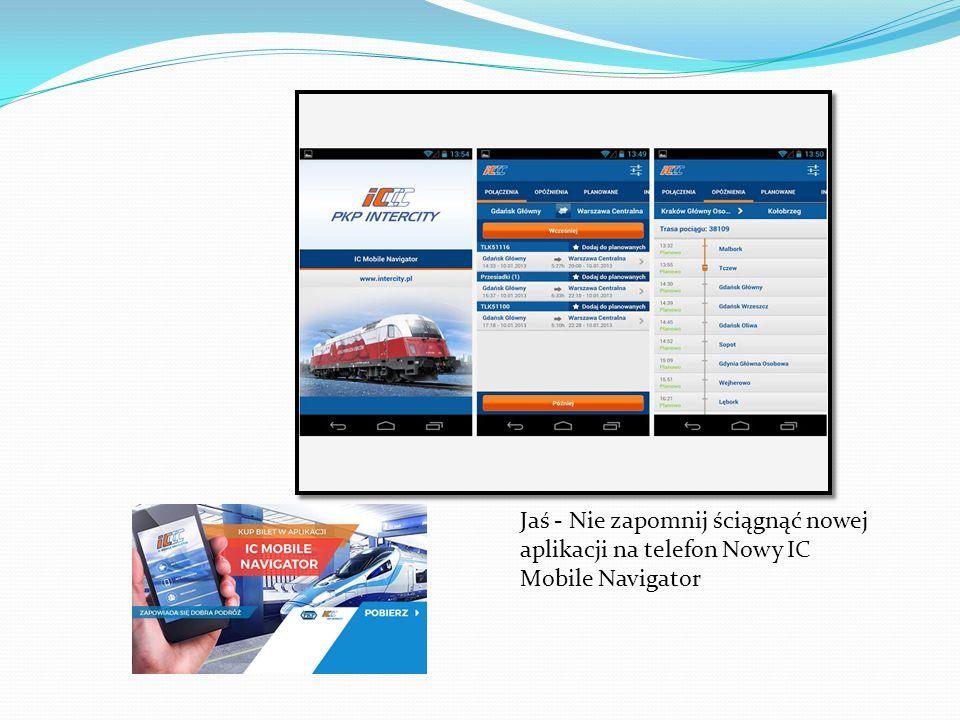 Jaś - Nie zapomnij ściągnąć nowej aplikacji na telefon Nowy IC Mobile Navigator