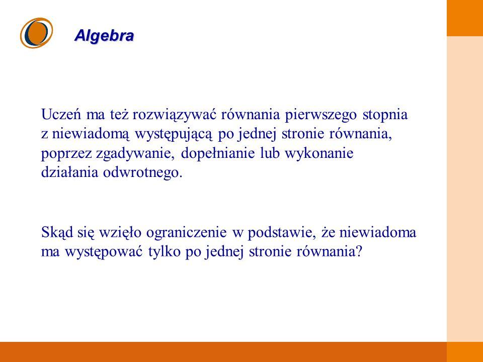 Uczeń ma też rozwiązywać równania pierwszego stopnia