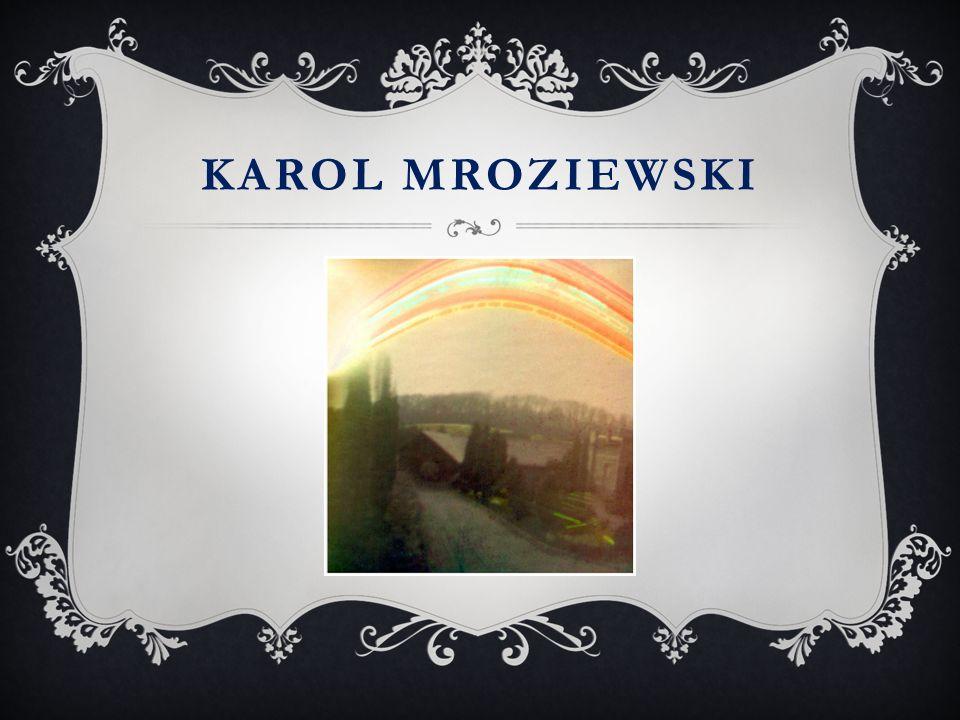 Karol mroziewski