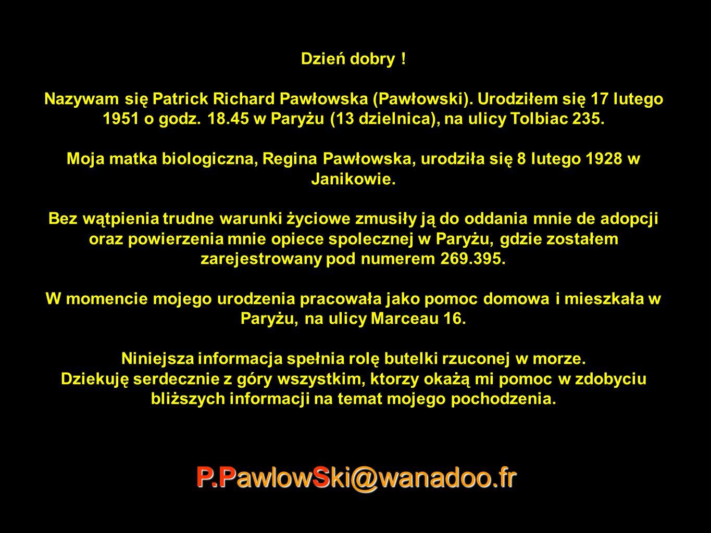P.PawlowSki@wanadoo.fr Dzień dobry !