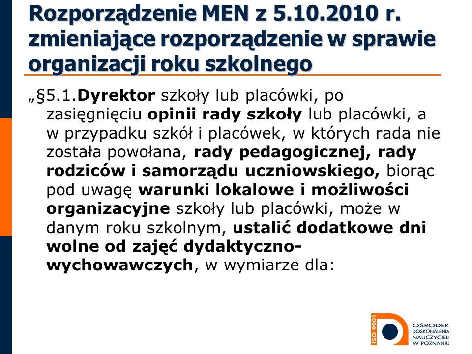 Rozporządzenie MEN z 5.10.2010 r. zmieniające rozporządzenie w sprawie organizacji roku szkolnego