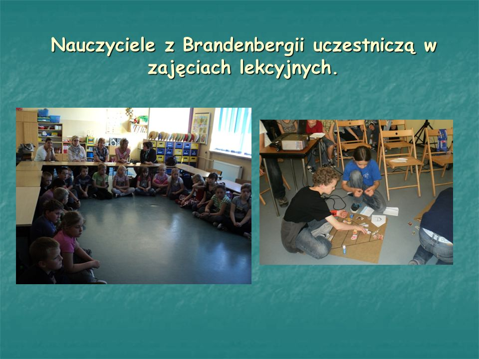 Nauczyciele z Brandenbergii uczestniczą w zajęciach lekcyjnych.