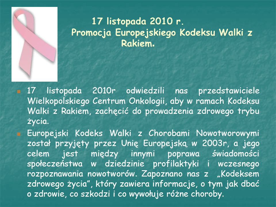17 listopada 2010 r. Promocja Europejskiego Kodeksu Walki z Rakiem.