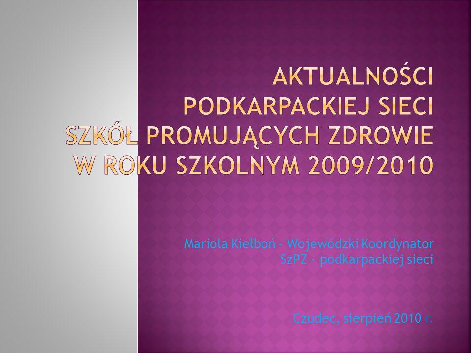 Aktualności podkarpackiej sieci Szkół Promujących Zdrowie w roku szkolnym 2009/2010