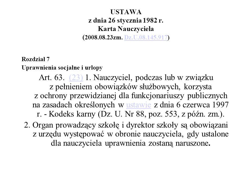 USTAWA z dnia 26 stycznia 1982 r. Karta Nauczyciela (2008.08.23zm. Dz.U.08.145.917)