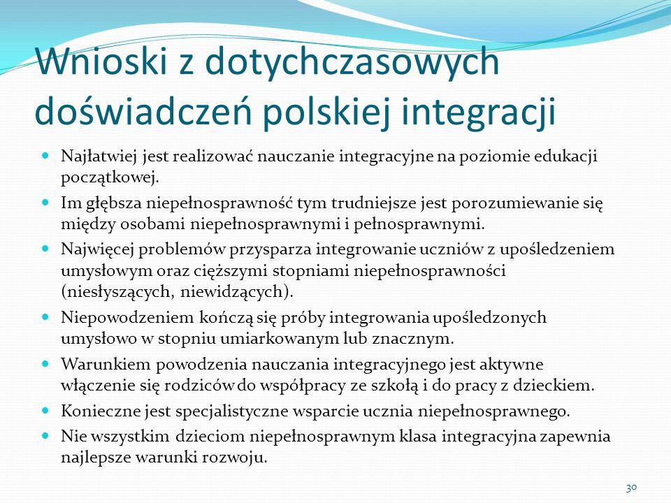 Wnioski z dotychczasowych doświadczeń polskiej integracji