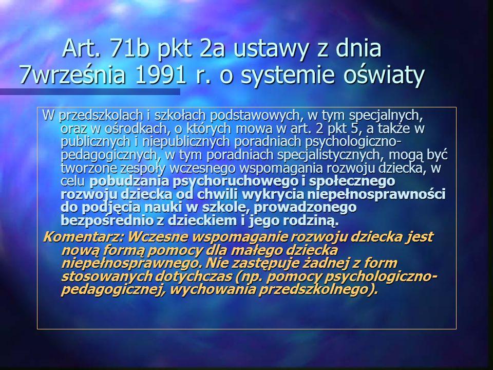 Art. 71b pkt 2a ustawy z dnia 7września 1991 r. o systemie oświaty