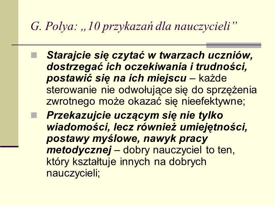 """G. Polya: """"10 przykazań dla nauczycieli"""