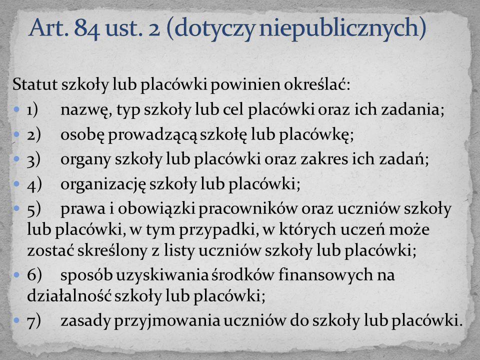 Art. 84 ust. 2 (dotyczy niepublicznych)