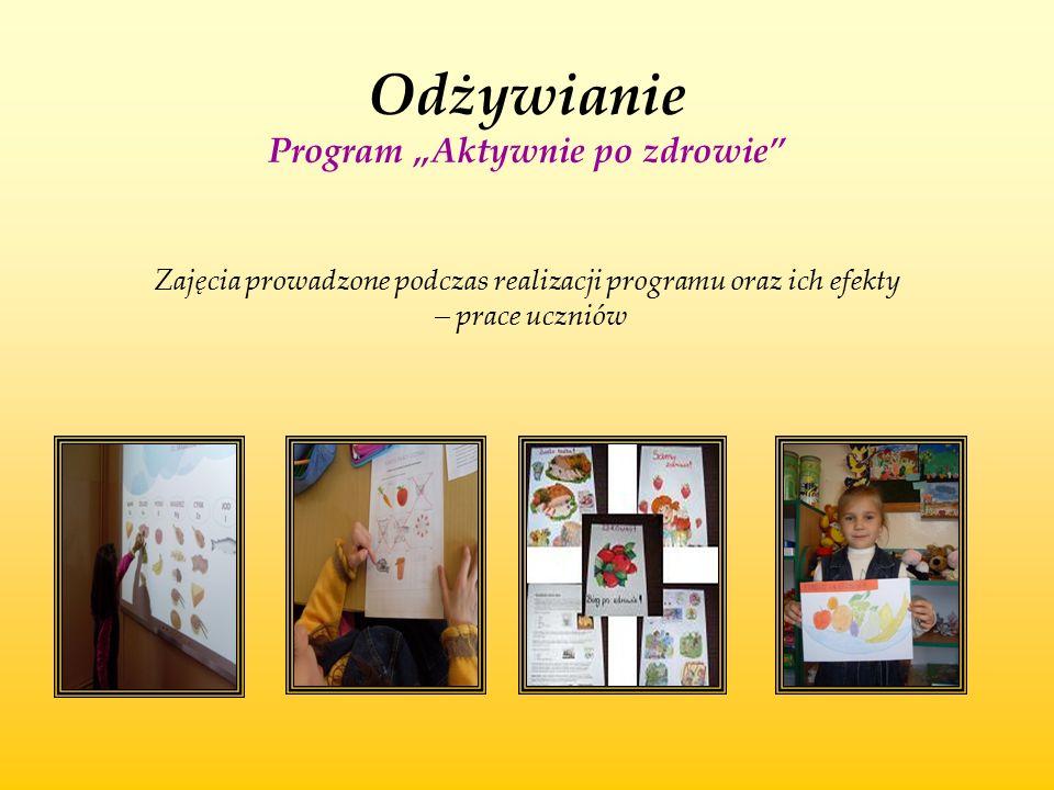 """Odżywianie Program """"Aktywnie po zdrowie"""