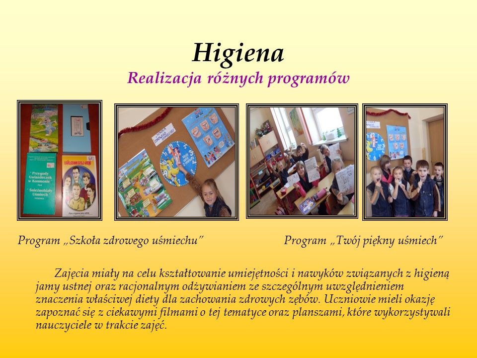Higiena Realizacja różnych programów