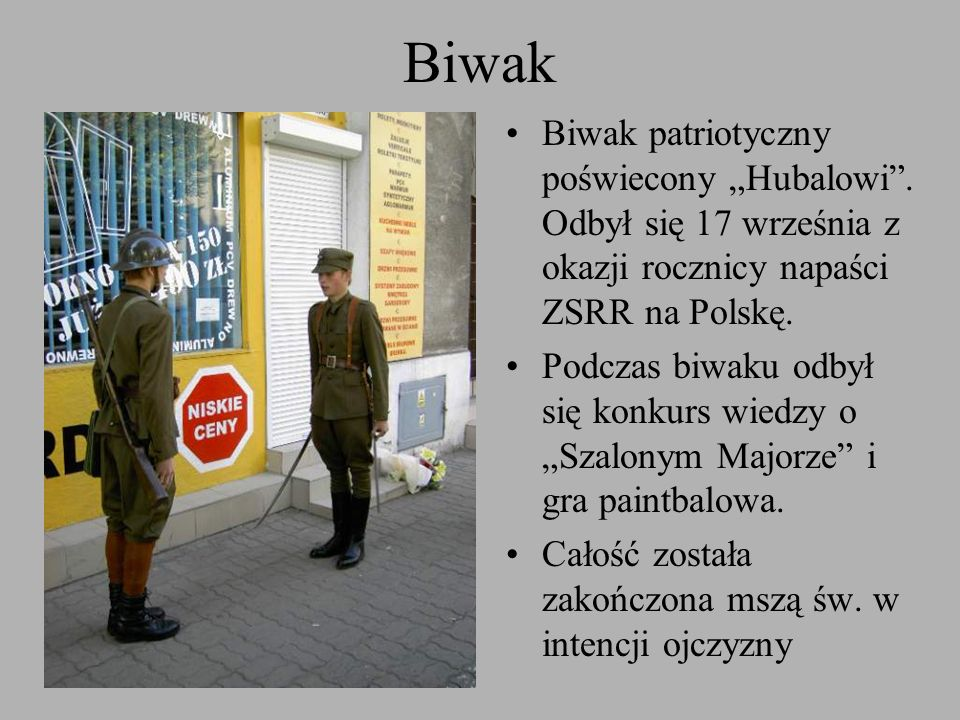 """Biwak Biwak patriotyczny poświecony """"Hubalowi . Odbył się 17 września z okazji rocznicy napaści ZSRR na Polskę."""