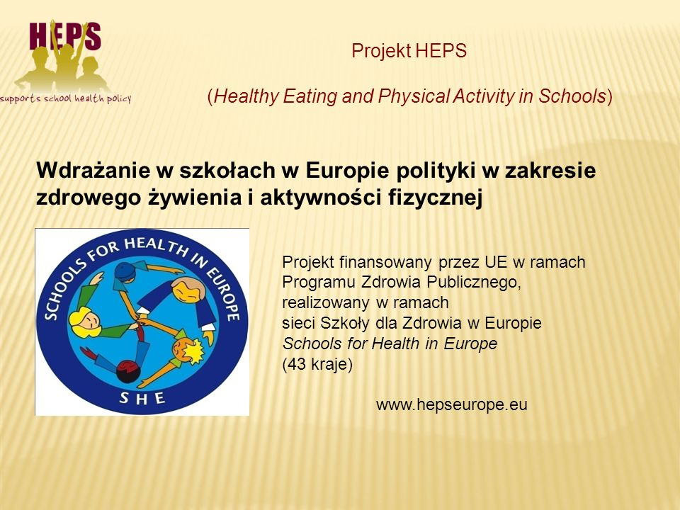 (Healthy Eating and Physical Activity in Schools)