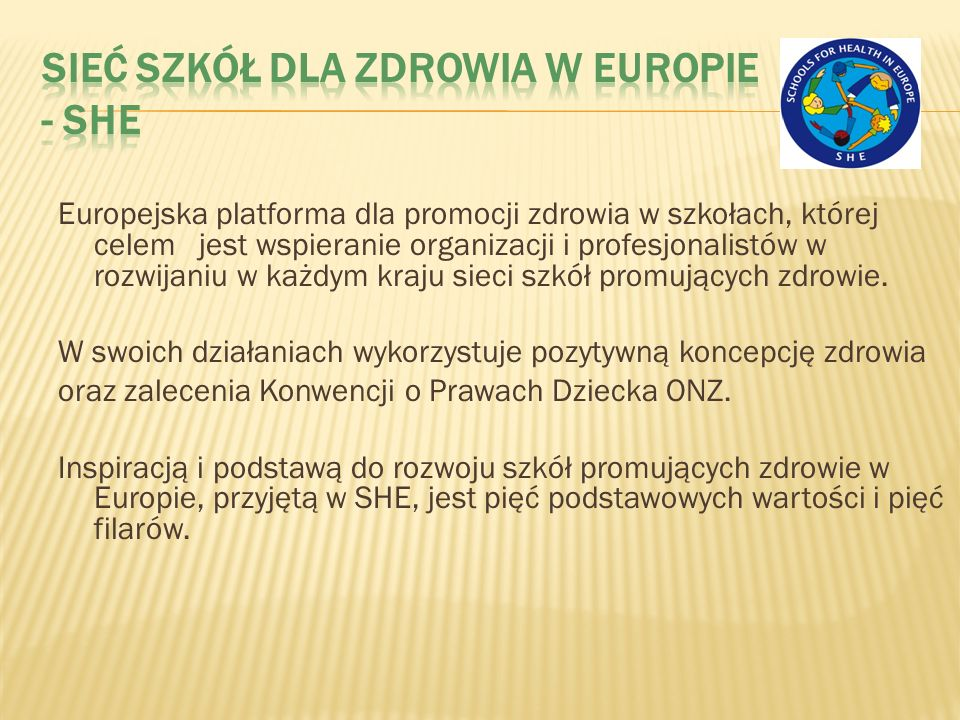 Sieć Szkół dla Zdrowia w Europie - SHE