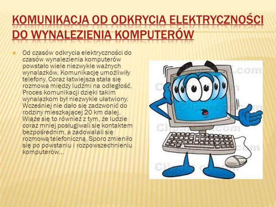 Komunikacja od odkrycia elektryczności do wynalezienia komputerów