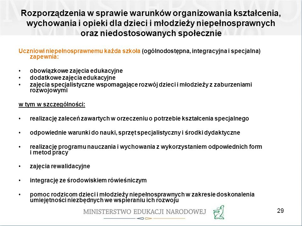 Rozporządzenia w sprawie warunków organizowania kształcenia, wychowania i opieki dla dzieci i młodzieży niepełnosprawnych oraz niedostosowanych społecznie