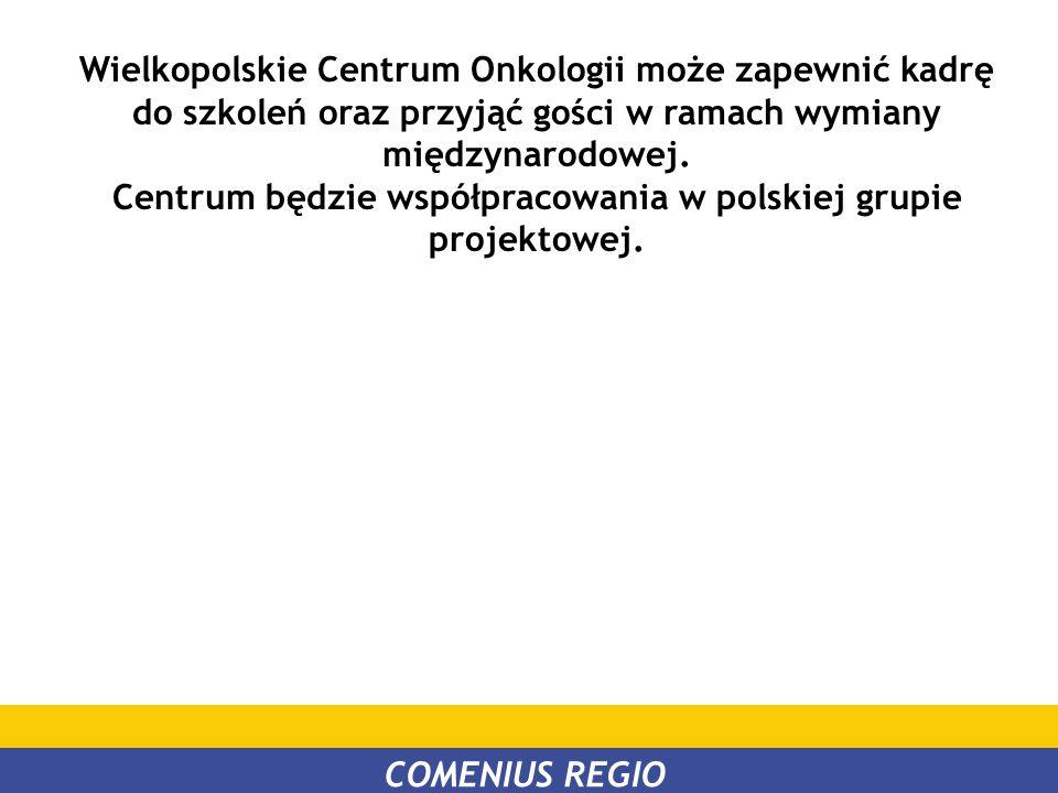 Centrum będzie współpracowania w polskiej grupie projektowej.