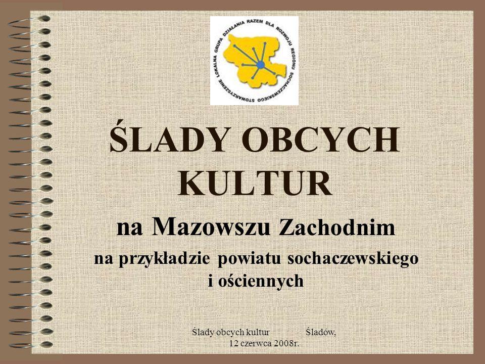 na przykładzie powiatu sochaczewskiego i ościennych