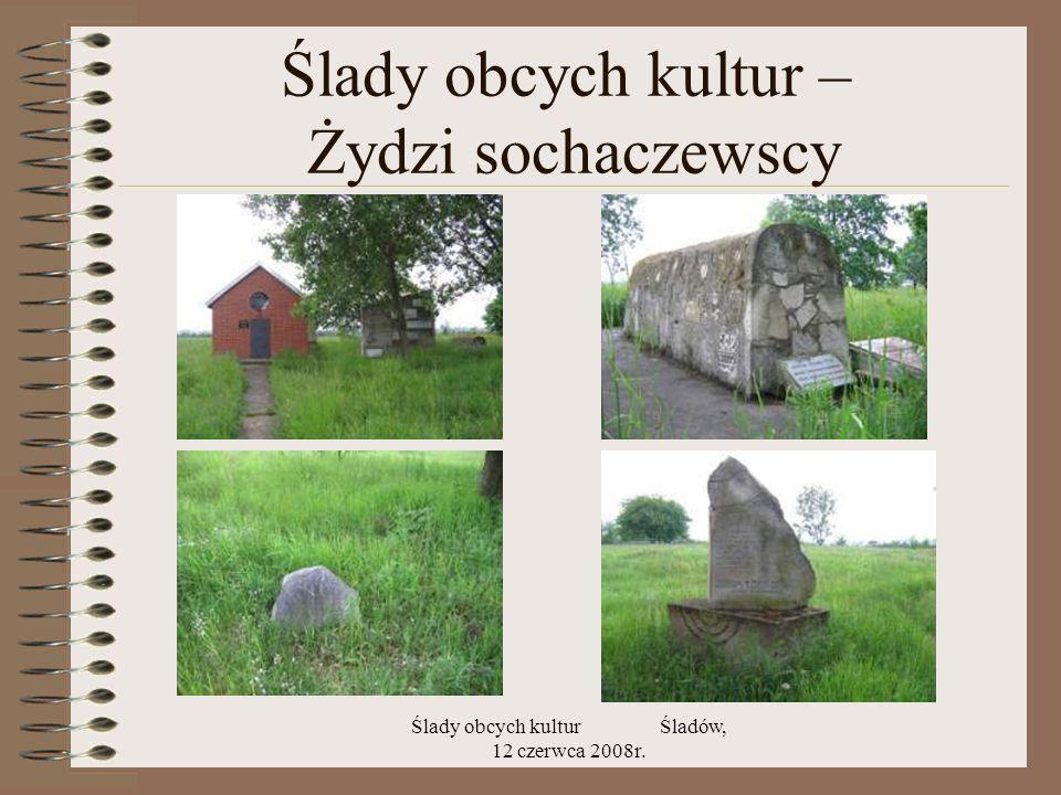 Ślady obcych kultur – Żydzi sochaczewscy