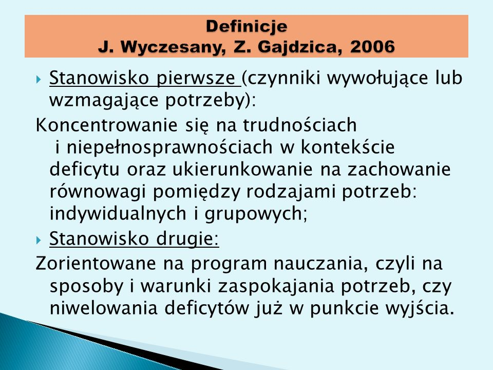 Definicje J. Wyczesany, Z. Gajdzica, 2006