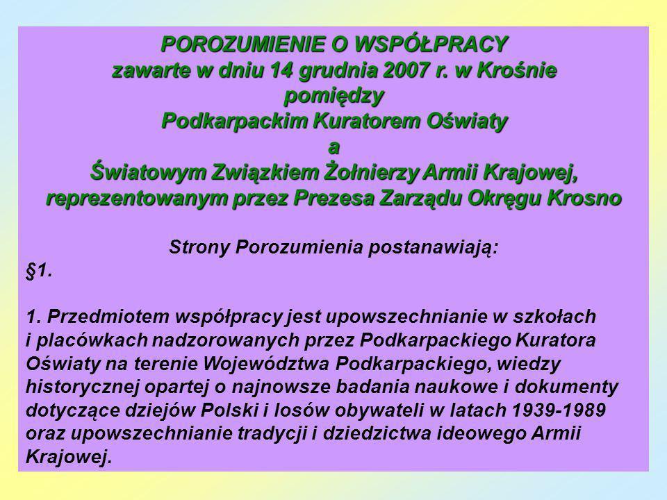 POROZUMIENIE O WSPÓŁPRACY zawarte w dniu 14 grudnia 2007 r. w Krośnie