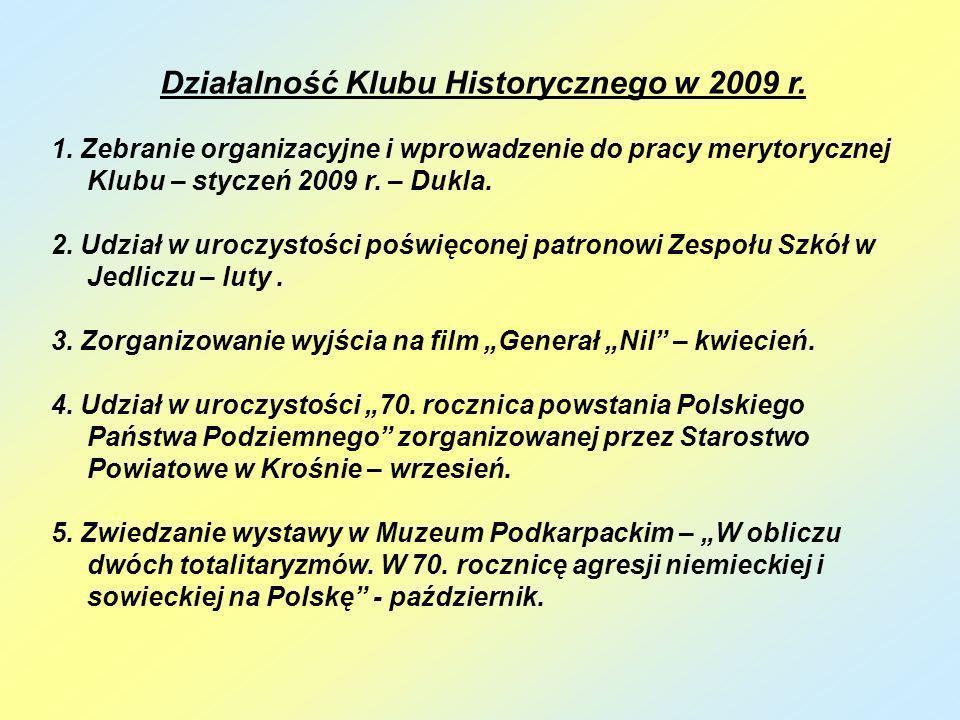 Działalność Klubu Historycznego w 2009 r.