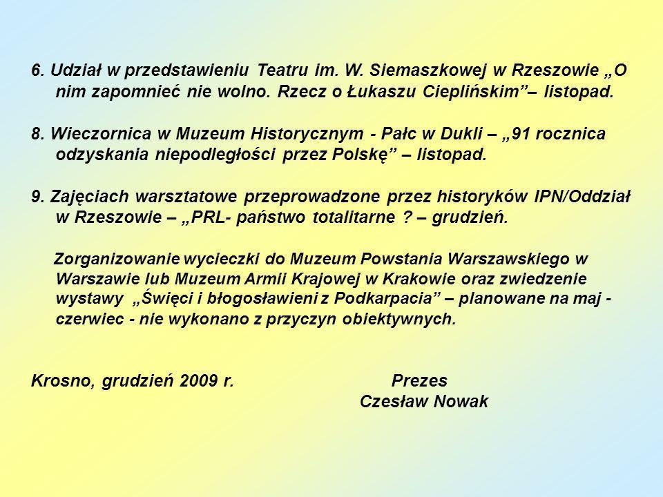 Krosno, grudzień 2009 r. Prezes Czesław Nowak