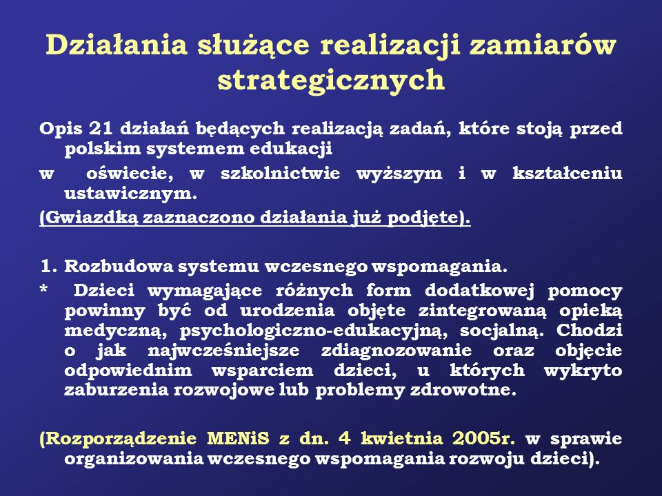 Działania służące realizacji zamiarów strategicznych