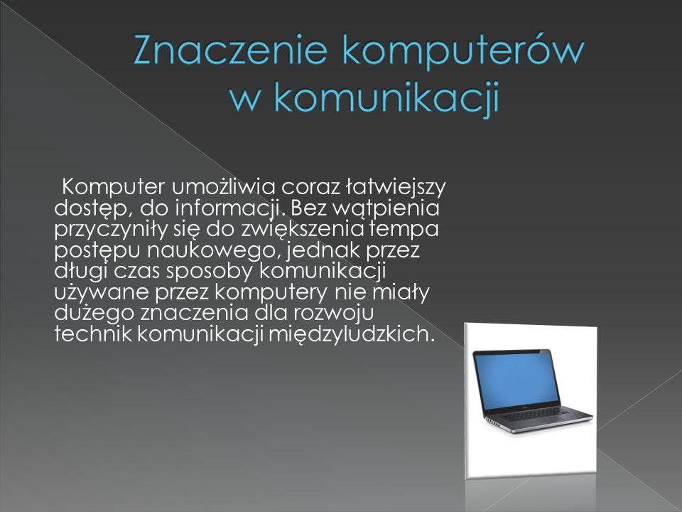 Znaczenie komputerów w komunikacji