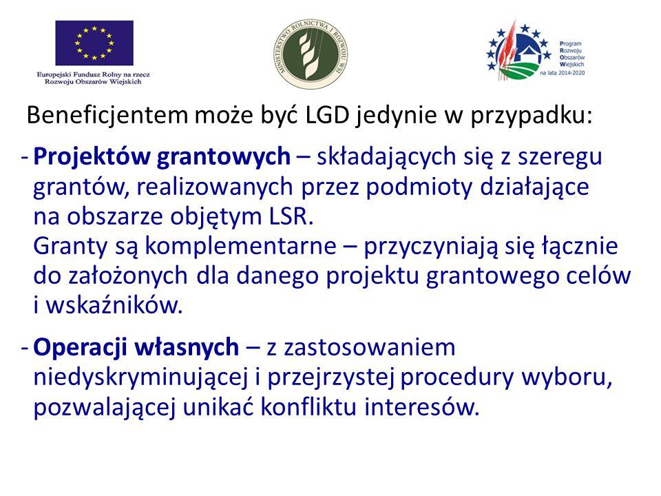 Beneficjentem może być LGD jedynie w przypadku: