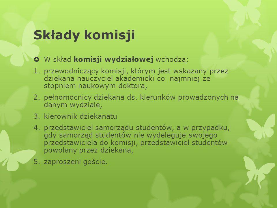 Składy komisji W skład komisji wydziałowej wchodzą: