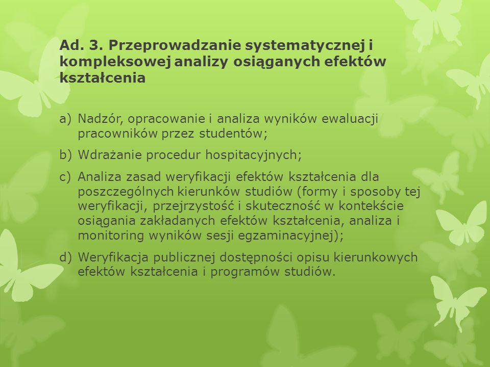 Ad. 3. Przeprowadzanie systematycznej i kompleksowej analizy osiąganych efektów kształcenia