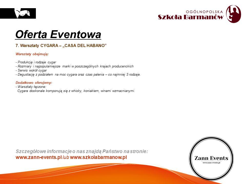"""Oferta Eventowa 7. Warsztaty CYGARA – """"CASA DEL HABANO Warsztaty obejmują: - Produkcję i rodzaje cygar."""