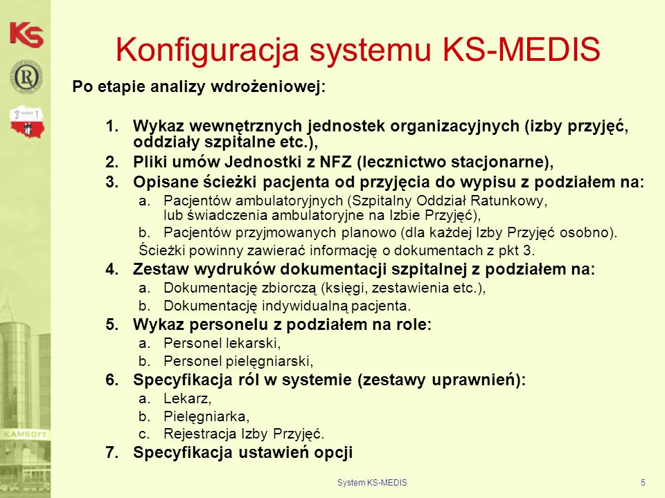 Konfiguracja systemu KS-MEDIS