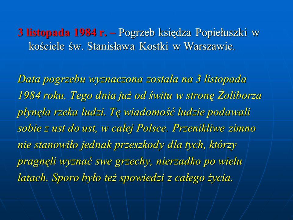 3 listopada 1984 r. – Pogrzeb księdza Popiełuszki w kościele św