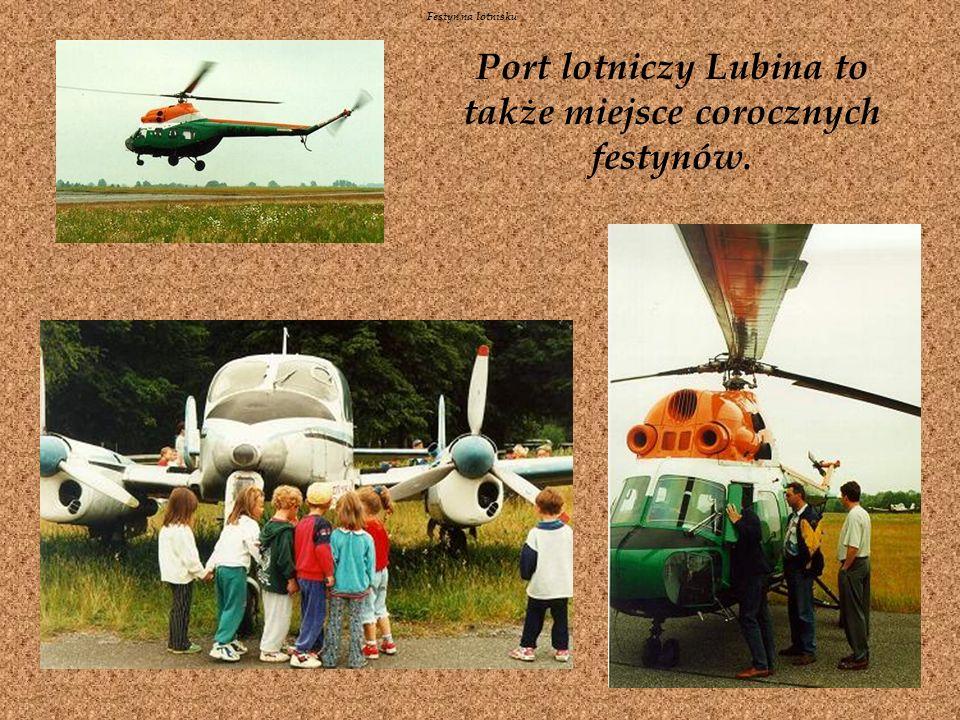 Port lotniczy Lubina to także miejsce corocznych festynów.