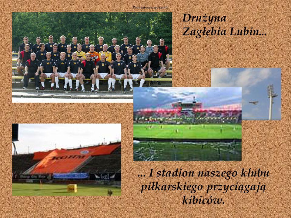 Perła lubińskiego sportu