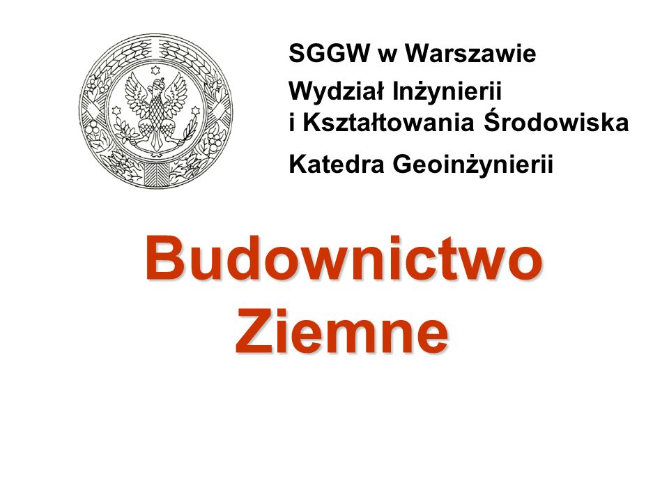 Budownictwo Ziemne SGGW w Warszawie