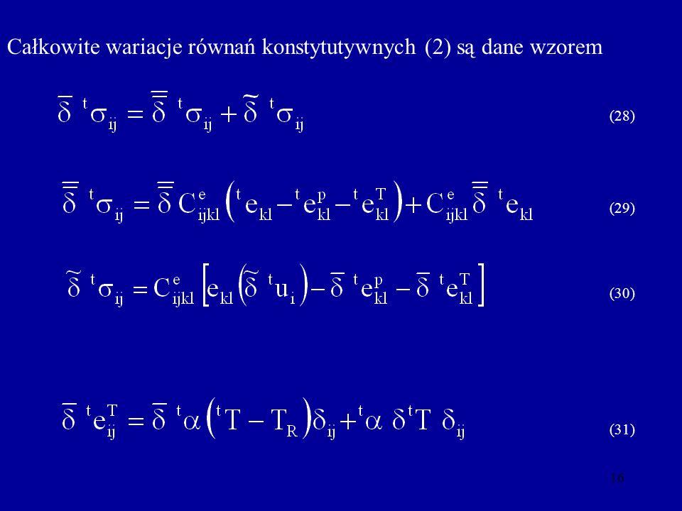 Całkowite wariacje równań konstytutywnych (2) są dane wzorem