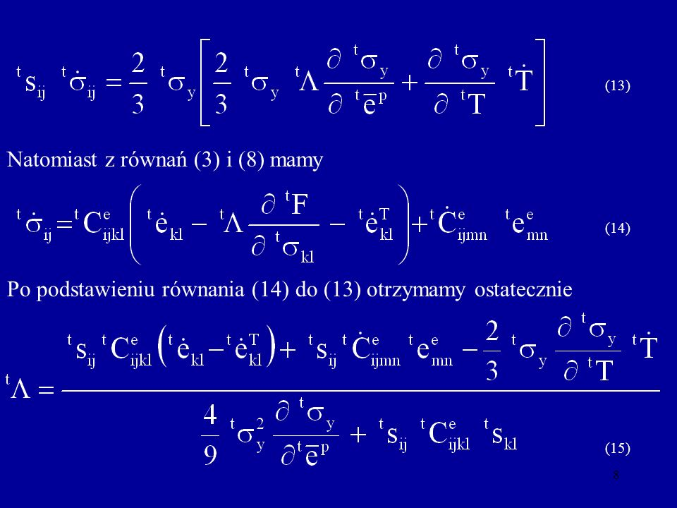 Natomiast z równań (3) i (8) mamy